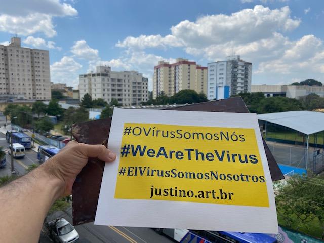 Ação #OVírusSomosNós: Marco Zero  #WeAreTheVirus action: Ground Zero –  Acción # ElVirusSomosNosotros: MarcoZero