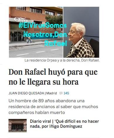 #ElVirusSomosNosotros: Don Rafaelhuyó