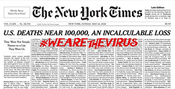 #WeAreTheVirus: USA 100,000 deaths' mark